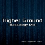 Higher Ground (Bassology Mix)